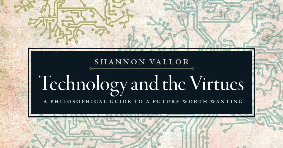 Vallor_TechnologyAndTheVirtues_comp_1_v2.jpg