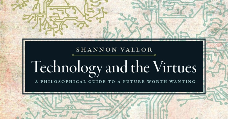 Vallor_TechnologyAndTheVirtues_comp_1_v2.jpg